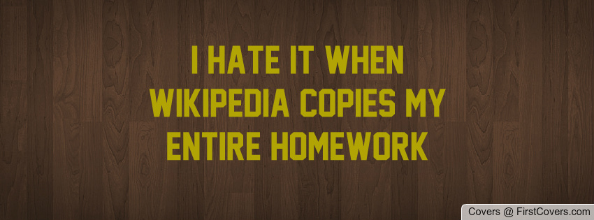 I Hate Technology Quotes: Homework I Hate School Quotes. QuotesGram