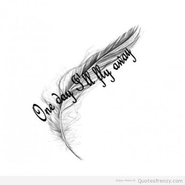 Tattoo Quotes With Feathers: Feather Quotes And Sayings. QuotesGram