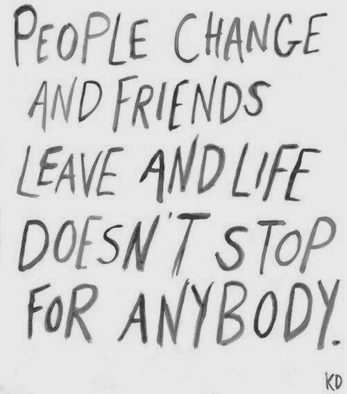 Friends Change Quotes And Sayings Quotesgram