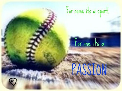 Sport Wallpaper Love: I Love Fastpitch Softball Quotes. QuotesGram