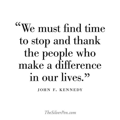Quotes To Say Thanks: People In Our Lives Quotes. QuotesGram