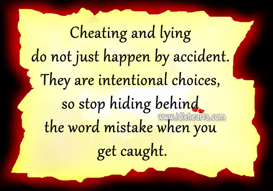 cheating quotes Last week i gave you guys 10 quotes about forgiveness and now i'm kind of giving you the opposite, sort of – 10 quotes about cheating there's a quote here for everyone, whether you've been cheated on, you've cheated with someone or you've cheated on someone.