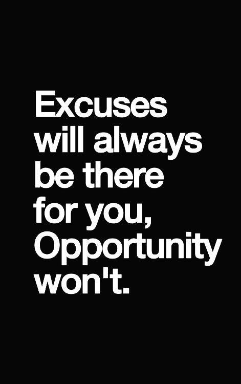 No Excuse Fitness Quotes Quotesgram