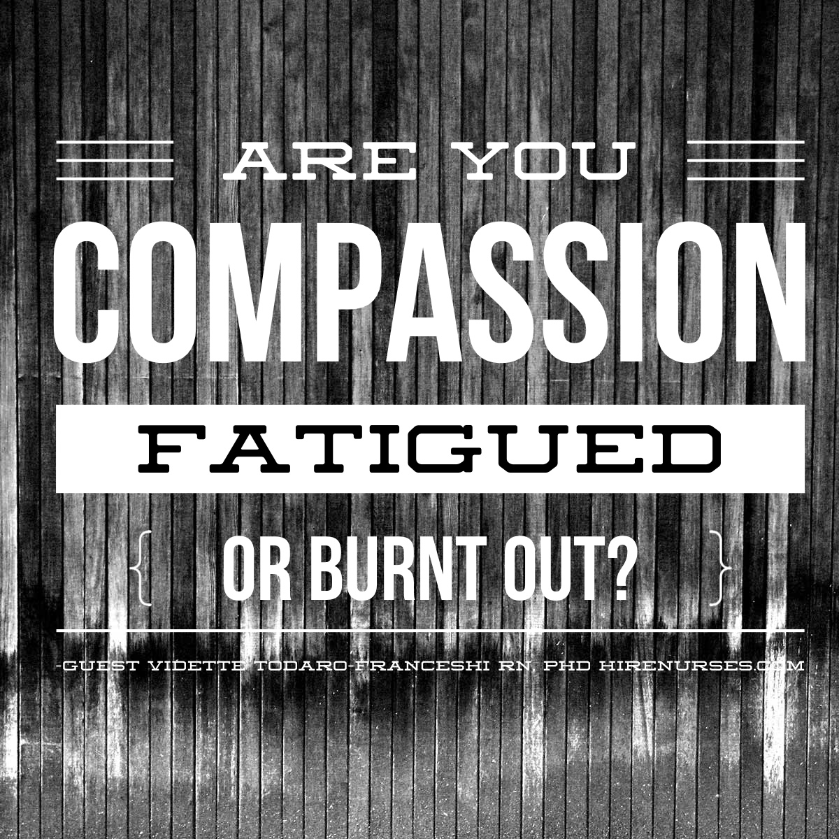a commentary on compassion fatigue in Compassion fatigue according to figley, individuals with a higher capacity or responsibility to empathize with others may be at risk for compassion fatigue or stress, which is related to professionals and individuals who spend a significant amount of time responding to information related to suffering.