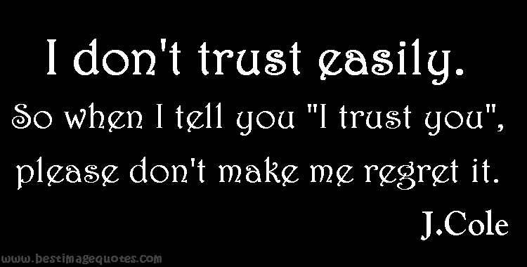 please show me how to trust you