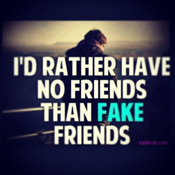 fake friends or true friends essay A true friend always tells you the truth - including the stuff you haven't been truthful to yourself about you feel safe to talk to them about serious things - or most absolutely goofiest things plus you can sit in silence with them and still feel understood.