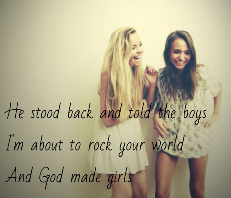 god made girls song quotes quotesgram
