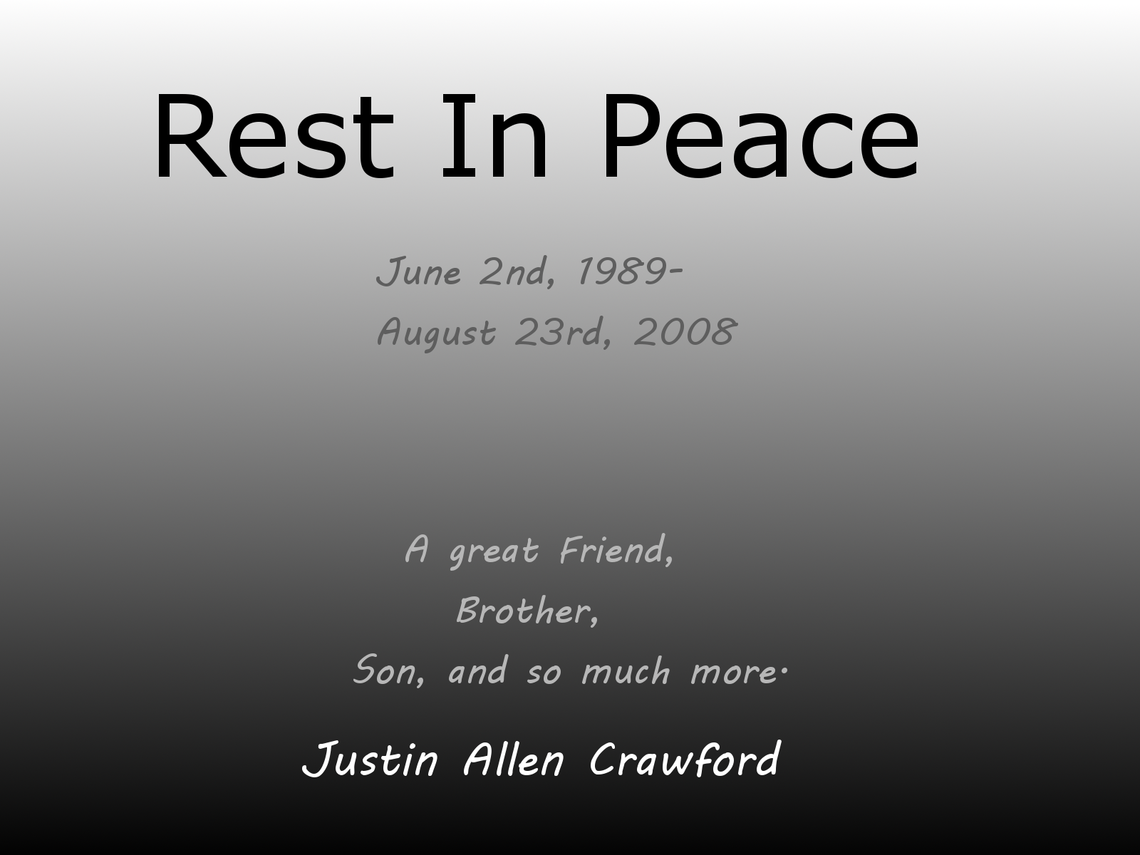 Rest In Peace Quotes For A Family Friend : Rip brother quotes quotesgram