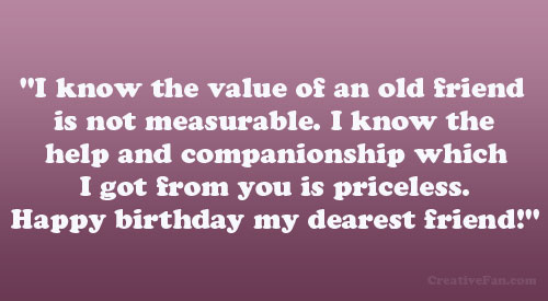 Happy Birthday Old Friend Quotes Quotesgram