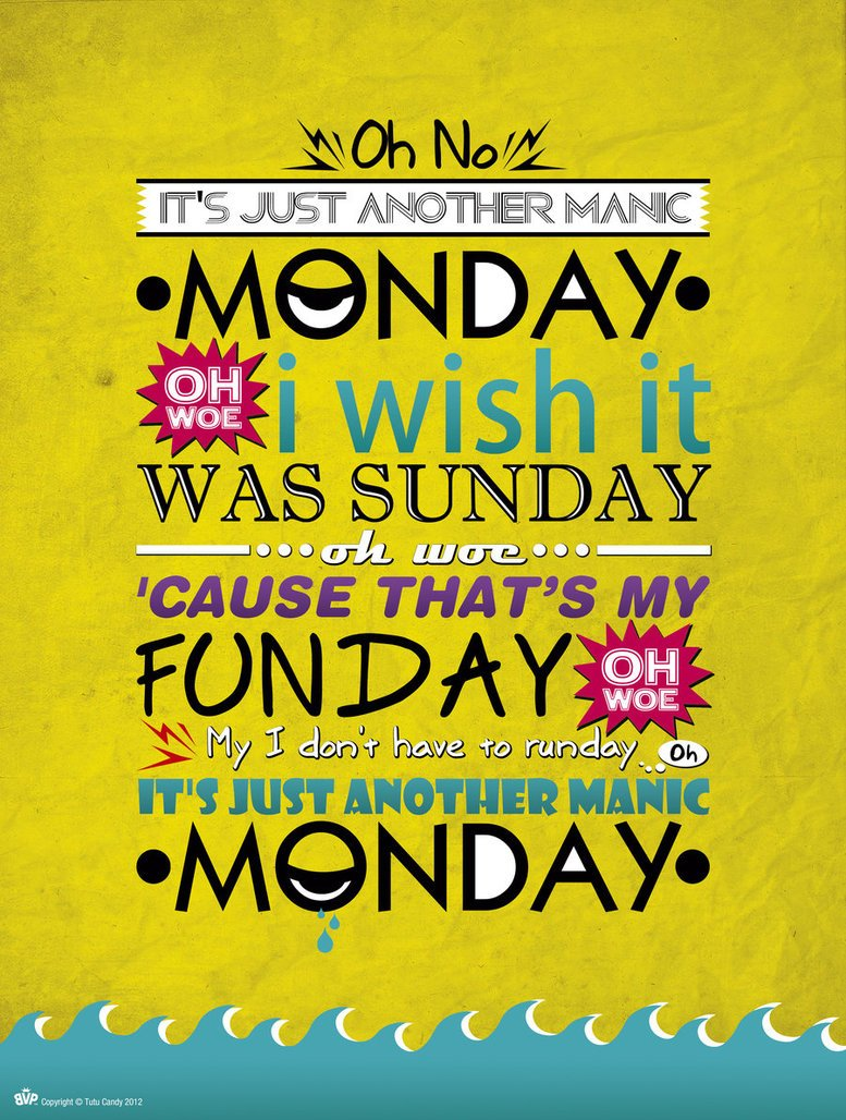 Manic Monday Meaning In Hindi