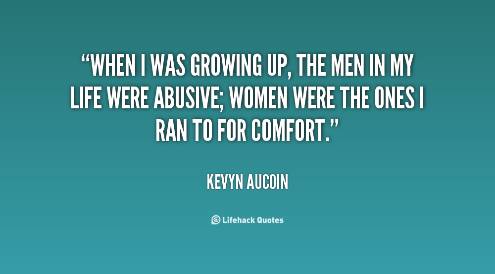 Growing Up Quotes About Men. QuotesGram