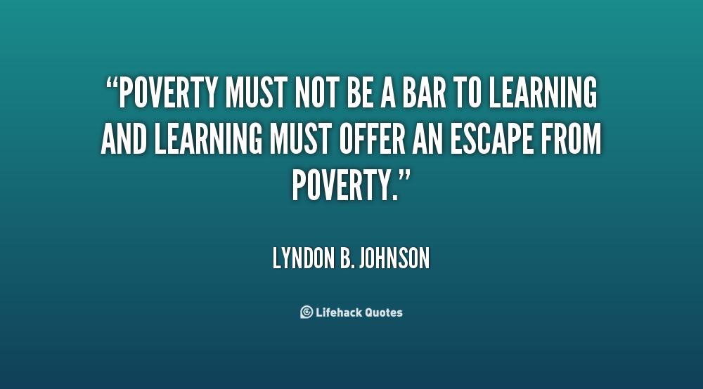 Quotes On Poverty Lyndon Johnson Quotesgram