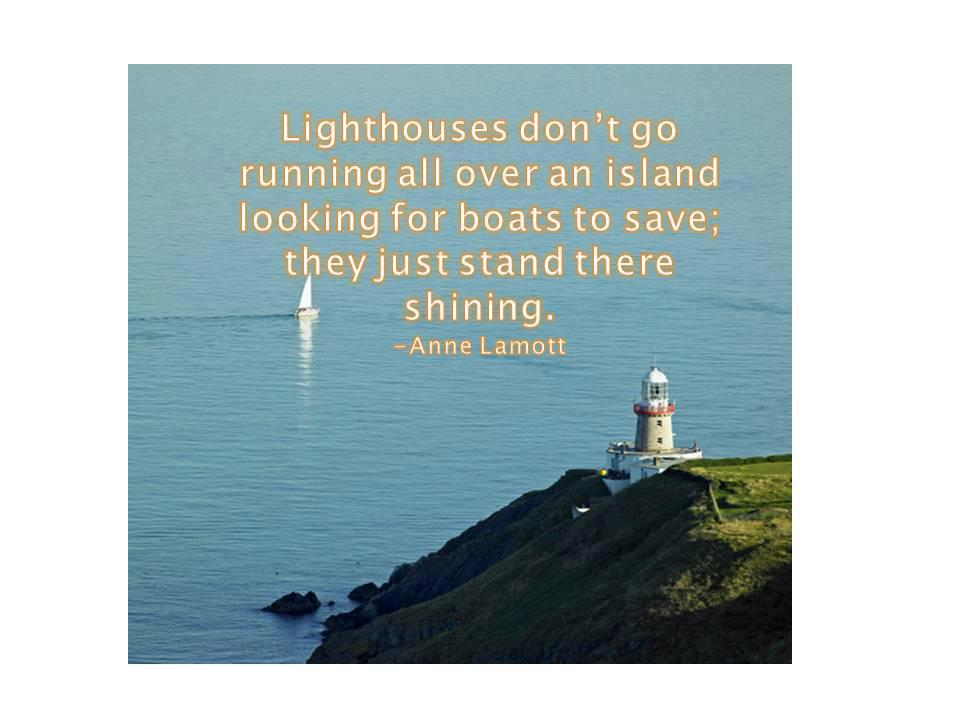 Quotes About Shining Light: Quotes About Lighthouses Beacons. QuotesGram