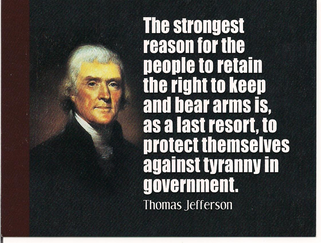 Keeping Belief Is Enough: 2nd Amendment Quotes Thomas Jefferson. QuotesGram