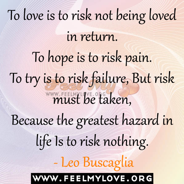 Love Risk Quotes. QuotesGram