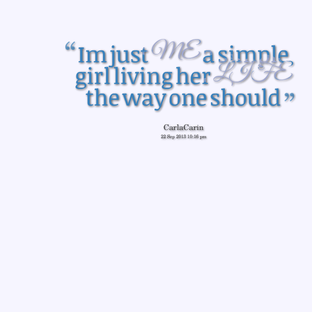Love Finds You Quote: Simple Girl Quotes. QuotesGram