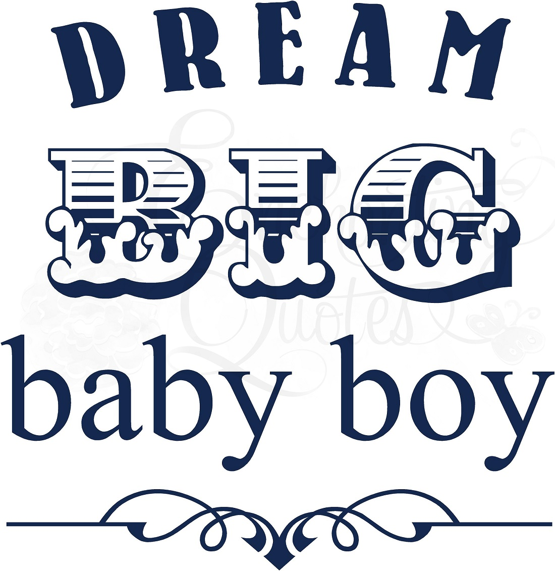 Baby Boy Quotes with Pictures and Cute Sayings About Little Boy's Those babies are always adorable but a baby boy is so cute to handle and he is a bunch of happiness for his parents. A baby boy is such a blessing from above and a future protector for his family.