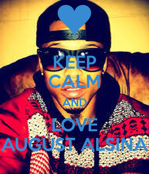 August Alsina Quote About Street Life In Picture: August Alsina Love Quotes. QuotesGram