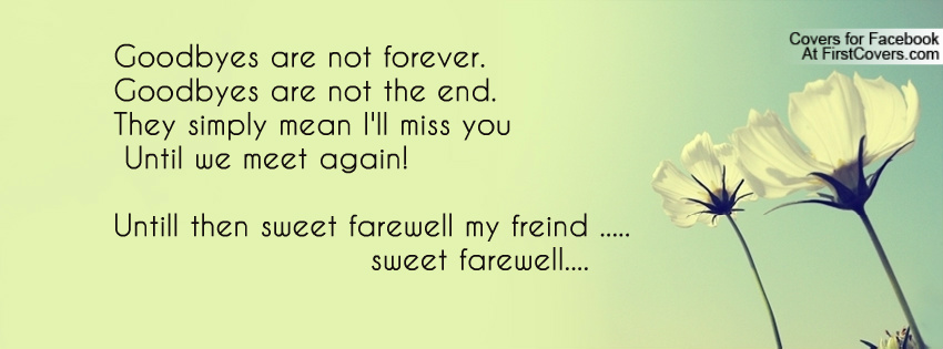 sweet goodbye quotes  quotesgram