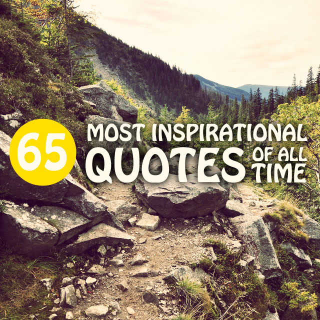 Best Uplifting Quotes: Best Inspirational Quotes Of All Time. QuotesGram
