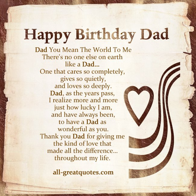 You Mean The Whole World To Me Quotes: Happy Birthday Dad Quotes. QuotesGram
