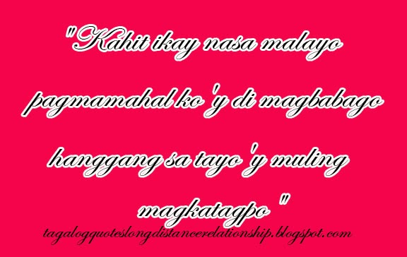 Quotes About Love Distance Relationships: Tagalog Long Distance Relationship Quotes. QuotesGram
