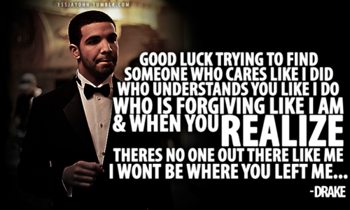 Best Drake Song Quotes Quotesgram