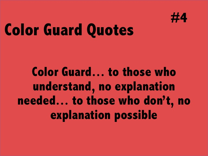Quotes About Color: Color Guard Inspirational Quotes. QuotesGram