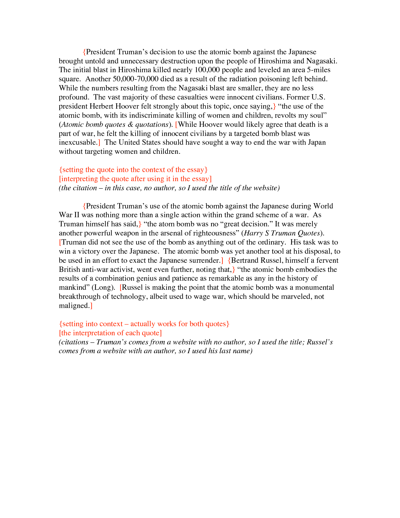 truman and the atomic bomb essay Essay about the atomic bomb: truman´s choice to end world war ii 536 words | 3 pages during ww2 truman, the united states president at the time.