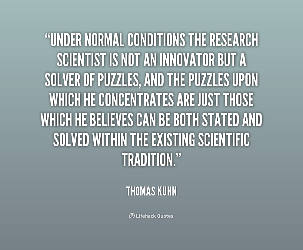 research on thomas kuhn Thomas kuhn's structure of scientific revolutions (ssr) is believed to be one of  the  this trend in social sciences let the post-colonial scientific research to.
