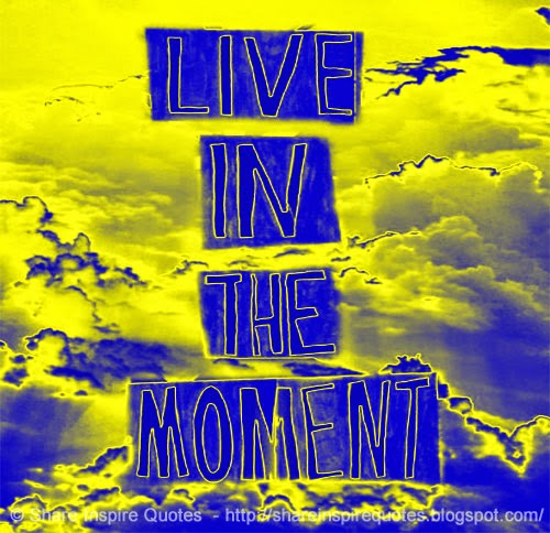 Good Quotes About Living In The Moment: Sharing Moments Quotes. QuotesGram
