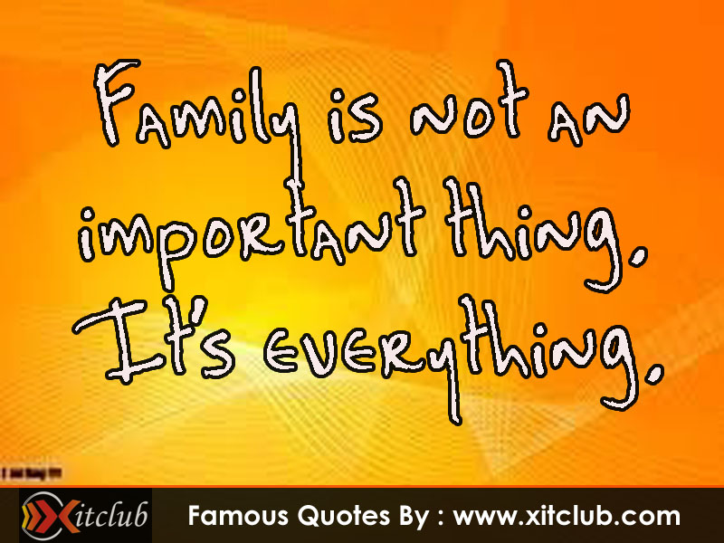 22 Of The Most Powerful Quotes Of Our Time: Great Quotes About Family. QuotesGram