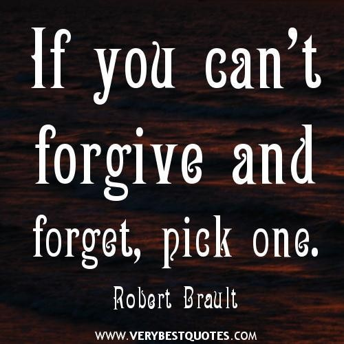 Forgive Forget Move On Quotes: Forgive And Forget Quotes And Sayings. QuotesGram