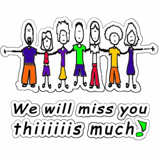 Sad I Miss You Quotes For Friends: Work We Will Miss You Quotes. QuotesGram