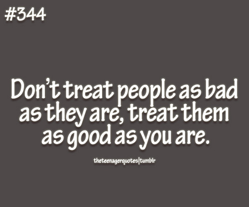 Saying Quotes About Sadness: When People Treat You Badly Quotes. QuotesGram