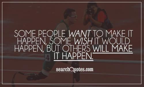 Work Make It Happen Quotes. QuotesGram