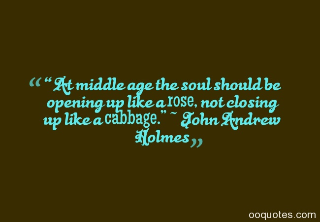 Quotes About Middle Age: Middle Age Birthday Quotes. QuotesGram