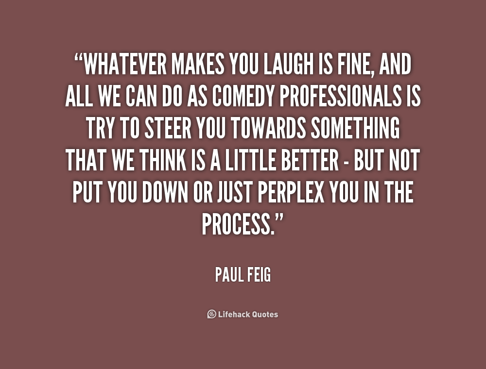 Quotes That Will Make You Laugh. QuotesGram