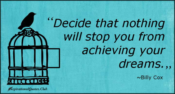 inspirational quotes about achieving dreams quotesgram