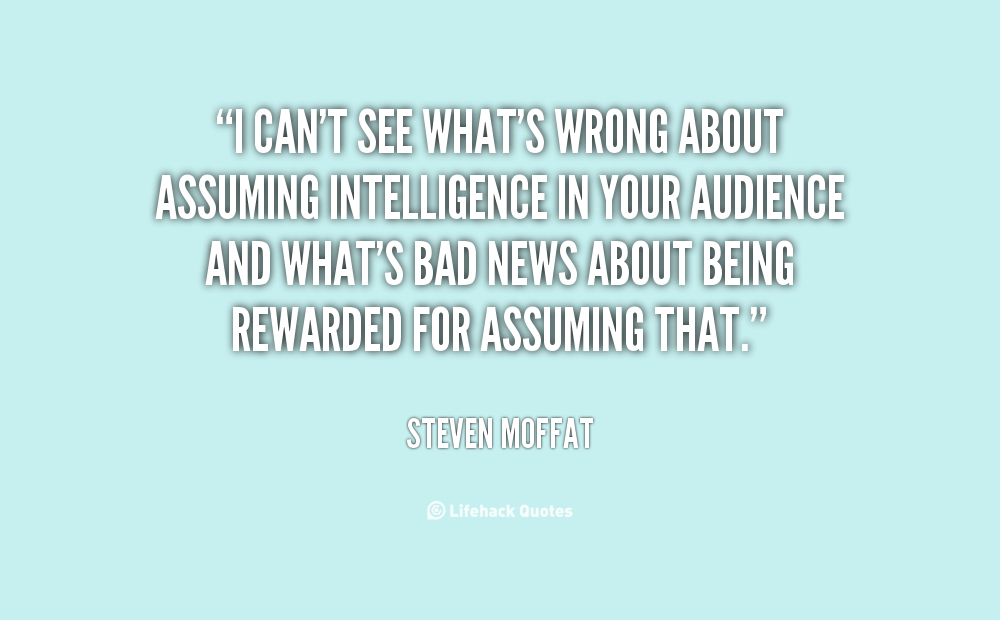 Quotes About Assuming Wrongly. QuotesGram