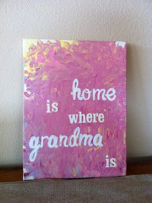 Canvas Quotes For Grandma For Mothers Day Quotesgram