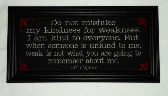 Kindness For Weakness Quotes. QuotesGram