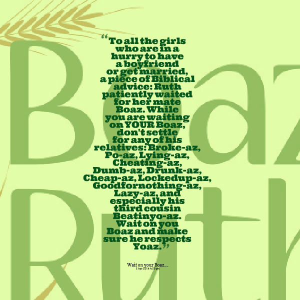 Ruth And Boaz Quotes Quotesgram-2245