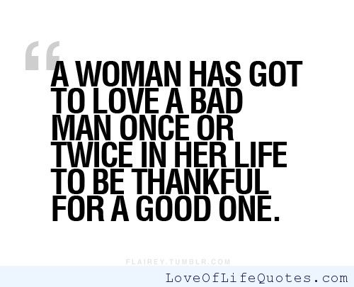 Quotes about bad men in relationships