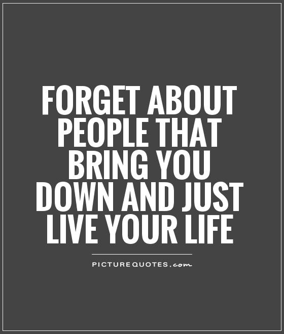 Just Life Quotes Images: Just Live Your Life Quotes. QuotesGram