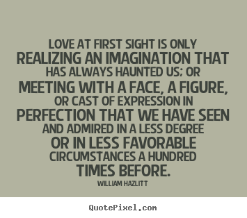 first meeting love quotes Love poems love quotes the first time we met you were just another man falling in love never crossed my mind yet i became your number one fan the first time we met.