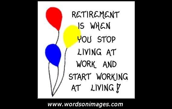 Retirement Words Of Wisdom Quotes. QuotesGram