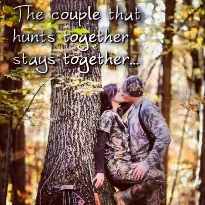Deer Hunting Couple Quotes Quotesgram