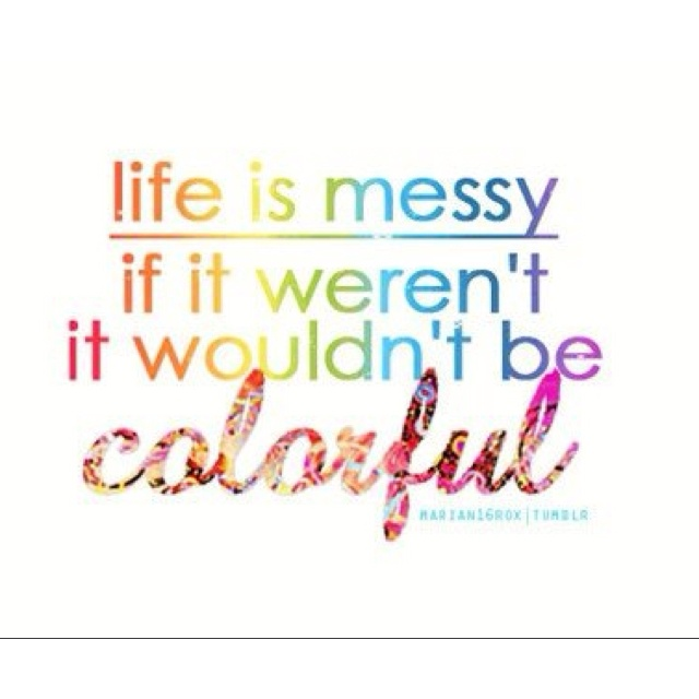 Quotes On Colorful Life: Messy Room Quotes. QuotesGram