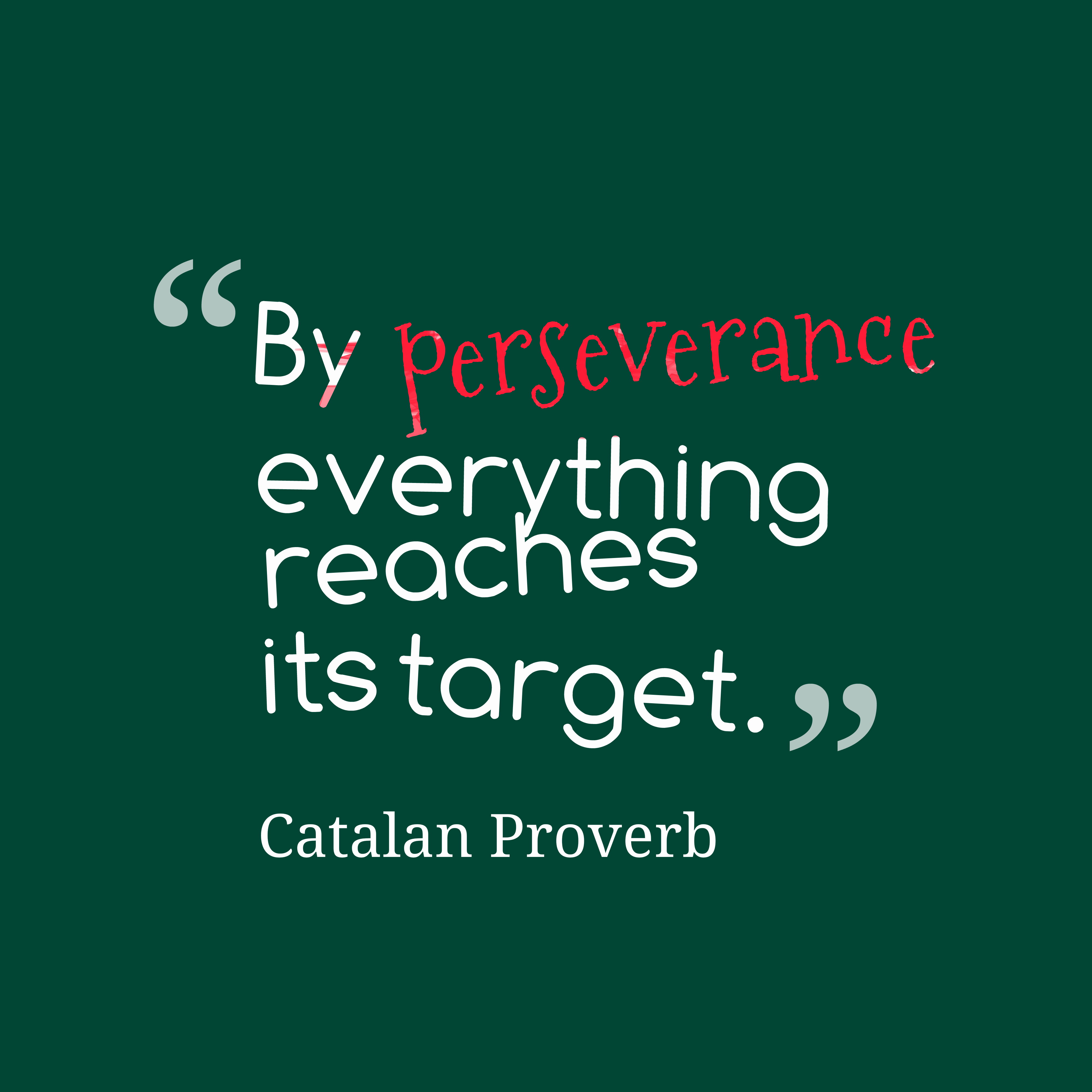 Persistence Motivational Quotes: Quotes About Perseverance In School. QuotesGram